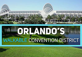 Orlando's Walkable Convention District
